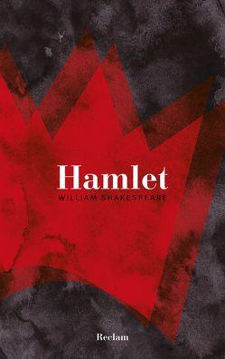 Hamlet von Draesner,  Ulrike, Dresen,  Adolf, Hamburger,  Maik, Shakespeare,  William