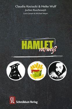 Hamlet rot/weiß von Jansen,  Louis, Kociucki,  Claudia, Meyer,  Michael, Ruscheweyh,  Jochen, Wulf,  Heike