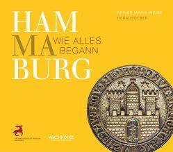 Hammaburg von Weiss,  Rainer-Maria