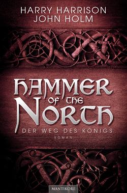Hammer of the North – Der Weg des Königs von Enseling,  Jan, Harrison,  Harry, Holm,  John