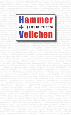 Hammer + Veilchen, Jahrbuch 2020 von Engel,  Peter