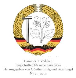 Hammer + Veilchen Nr. 21 von Emig,  Günther, Engel,  Peter