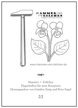 Hammer + Veilchen Nr. 22 von Emig,  Günther