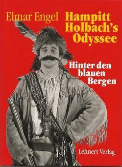 Hampitt Holbachs Odyssee III von Engel,  Elmar