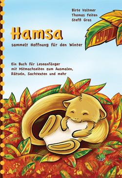 Hamsa sammelt Hoffnung für den Winter von Feiten,  Thomas, Gras,  Steffi, Voltmer,  Birte