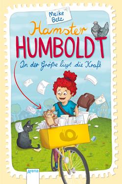 Hamster Humboldt. In der Größe liegt die Kraft von Betz,  Meike, Kurzbach,  Sonja