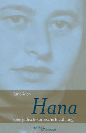 Hana von Koch,  Jurij, Simon,  Hermann