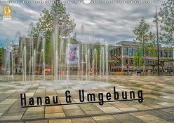 Hanau und Umgebung (Wandkalender 2019 DIN A3 quer) von Schäfer,  Daniel