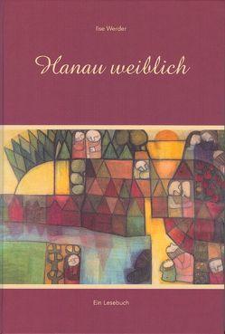 Hanau weiblich von Werder,  Ilse