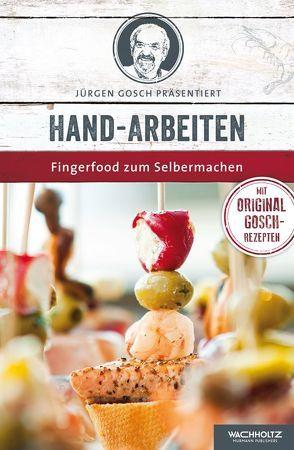 Hand-Arbeiten von Gosch,  Jürgen