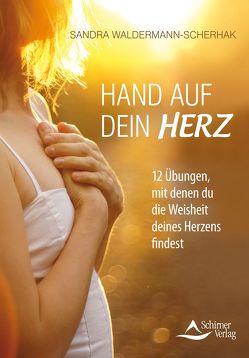 Hand auf dein Herz von Waldermann-Scherhak,  Sandra