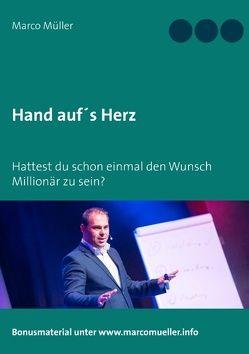 Hand auf's Herz von Müller,  Marco