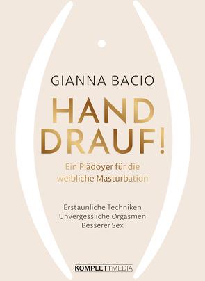 Hand drauf! von Bacio,  Gianna