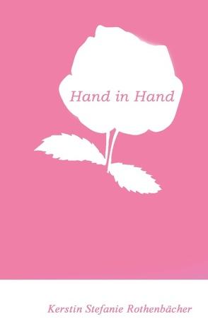 Hand in Hand von Rothenbächer,  Kerstin Stefanie