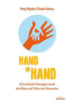 Hand in Hand von Schore,  Tosha, Seifert,  Annette, Wipfler,  Patty