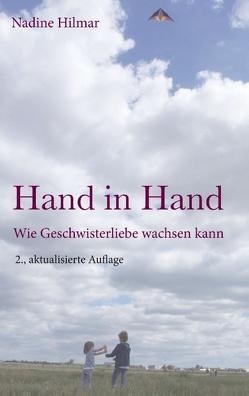 Hand in Hand von Hilmar,  Nadine
