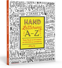 Hand Lettering A–Z von Sy,  Abbey
