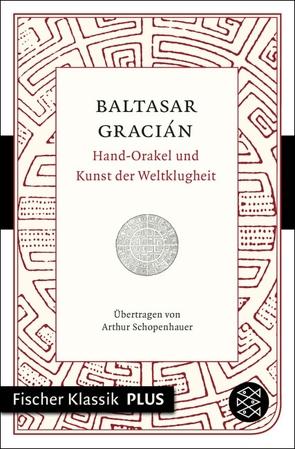 Hand-Orakel und Kunst der Weltklugheit von Gracián,  Baltasar, Schopenhauer,  Arthur