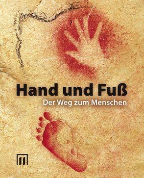 Hand und Fuß von Balleis,  Siegfried, Engelhardt,  Thomas, Engelhardt,  Thomas G, Grüske,  Karl-Dieter, Kötter,  Rudolf