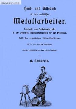 Hand- und Hilfsbuch für den praktischen Metallarbeiter (CD) von Schuberth,  H.