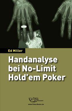 Handanalyse bei No-Limit Hold'em Poker von Miller,  Ed