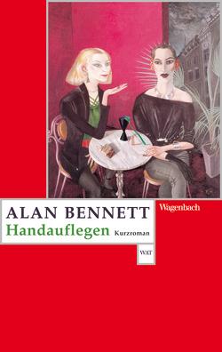 Handauflegen von Bennett,  Alan, Herzke,  Ingo