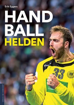Handballhelden von Eggers,  Erik