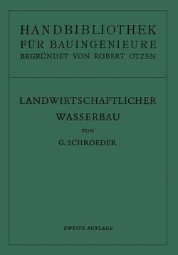 Handbibliothek für Bauingenieure. Ein Hand- und Nachschlagebuch für Studium und Praxis von Otzen,  R., Schroeder,  Gerhard