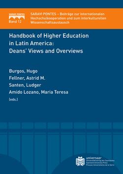 Handbook of Higher Education in Latin America: von Santen,  Ludger