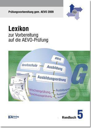Handbuch 5: Lexikon zur Vorbereitung auf die AEVO-Prüfung von Bähr,  Wilhelm