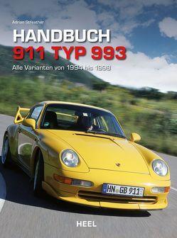 Handbuch 911 Typ 993 von Adrian Streather,  Adrian, Streather,  Adrian