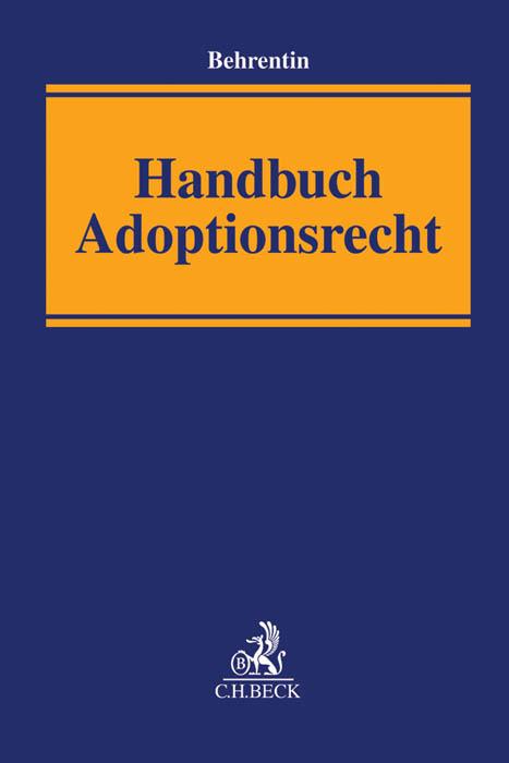 handbuch adoptionsrecht von andrae marianne behrentin rolf bienent. Black Bedroom Furniture Sets. Home Design Ideas