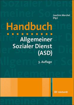 Handbuch Allgemeiner Sozialer Dienst (ASD) von Merchel,  Joachim (Hg.)