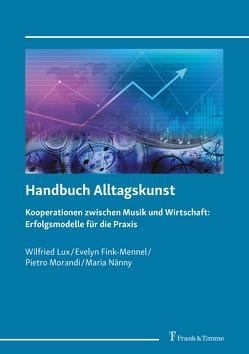 Handbuch Alltagskunst von Fink-Mennel,  Evelyn, Lux,  Wilfried, Morandi,  Pietro, Nänny,  Maria