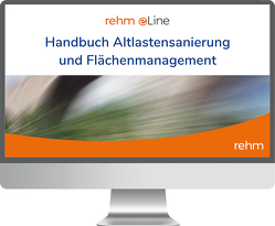 Handbuch Altlastensanierung und Flächenmanagement online von Altenbockum,  Michael, Franzius,  Volker, Gerhold,  Thomas