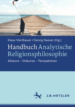 Handbuch Analytische Religionsphilosophie von Gasser,  Georg, Viertbauer,  Klaus