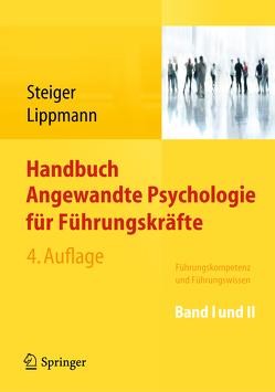Handbuch Angewandte Psychologie für Führungskräfte von Lippmann,  Eric, Steiger,  Thomas M.
