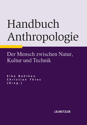 Handbuch Anthropologie von Bohlken,  Eike, Thies,  Christian