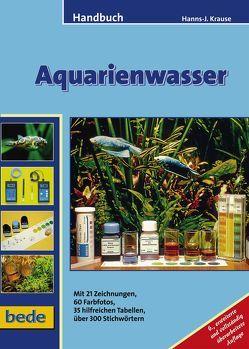 Handbuch Aquarienwasser von Krause,  Hanns-J.