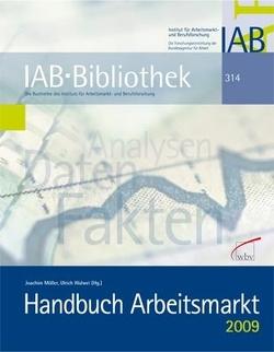 Handbuch Arbeitsmarkt 2009 von Möller,  Joachim, Walwei,  Ulrich