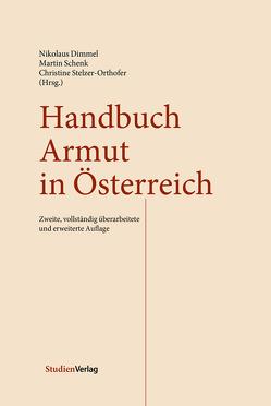 Handbuch Armut in Österreich von Dimmel,  Nikolaus, Schenk,  Martin, Stelzer-Orthofer,  Christine