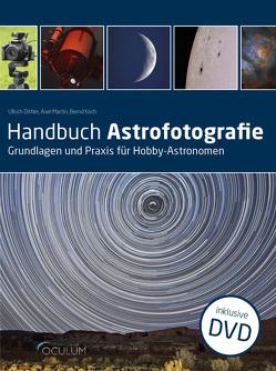 Handbuch Astrofotografie von Dittler,  Ullrich, Koch,  Bernd, Martin,  Axel