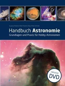 Handbuch Astronomie von Friedrich,  Peter, Friedrich,  Susanne, Schroeder,  Klaus-Peter