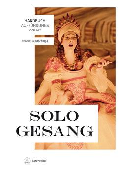 Handbuch Aufführungspraxis Sologesang von Seedorf,  Thomas