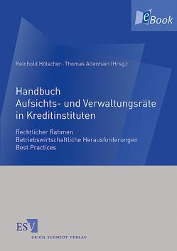 Handbuch Aufsichts- und Verwaltungsräte in Kreditinstituten von Altenhain,  Thomas, Hölscher,  Reinhold