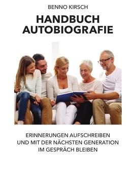 Handbuch Autobiografie von Kirsch,  Benno