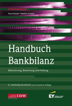 Handbuch Bankbilanz, 8. Auflage von Scharpf,  Paul