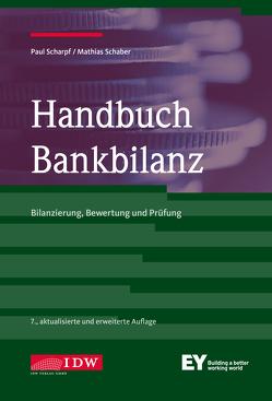 Handbuch Bankbilanz von Schaber,  Mathias, Scharpf,  Paul
