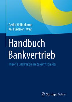 Handbuch Bankvertrieb von Fürderer,  Kai, Hellenkamp,  Detlef