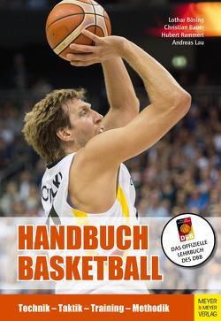 Handbuch Basketball von Bauer,  Christian, Bösing,  Lothar, Lau,  Andreas, Remmert,  Hubert
